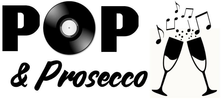 Pop & Prosecco