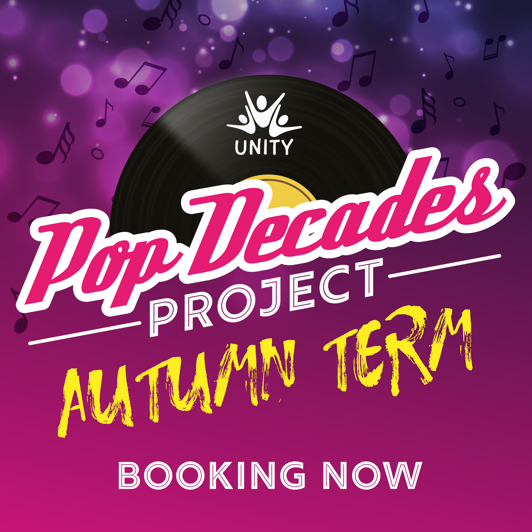 Unity Choir Pop Decades Autumn Term Now Booking