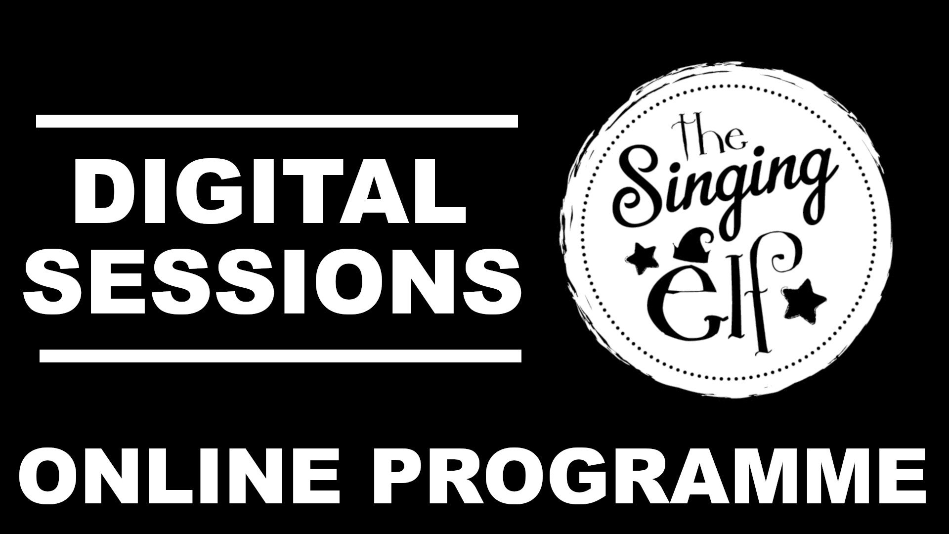 The Singing Elf Online Programme